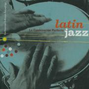 Album Cover, Latin Jazz: la Combinacion Perfecta, various artists, 2002, Smithsonian Folkways Recordings