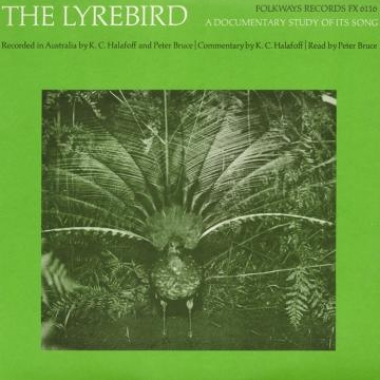 Album art, The Lyrebird, Bruce and Halafoff, 2004 Smithsonian Folkways Recordings / 1966 Folkways Records