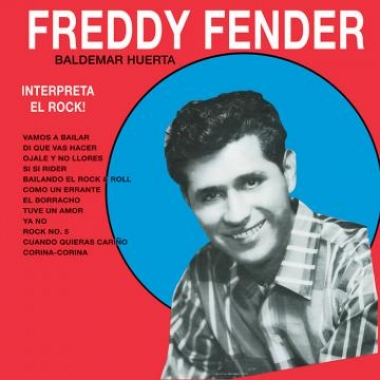 Album art, Interpreta El Rock, Freddy Fender, 2016 Smithsonian Folkways Recordings / 2003 Arhoolie Records