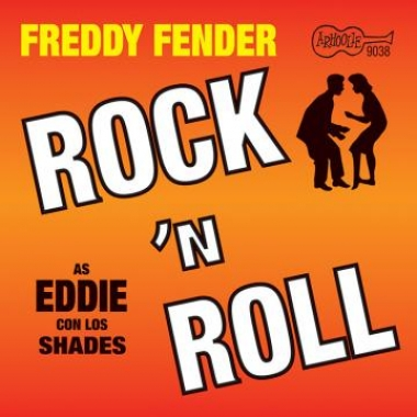 Album art, Rock 'N Roll, Freddy Fender, 2016 Smithsonian Folkways Recordings / 2003 Arhoolie Records