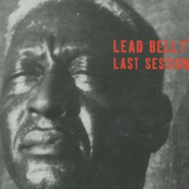 Album art, Lead Belly, Lead Belly's Last Sessions