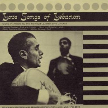 Album art, Love Songs of Lebanon, Sawaya Quartet and Chorus, 2004 Smithsonian Folkways Recordings / 1957 Folkways Records
