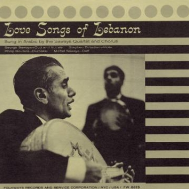 Album art, Love Songs of Lebanon, Sawaya Quartet and Chorus, 2004 Smithsonian Folkways Recordings / 1957 Folkways Records