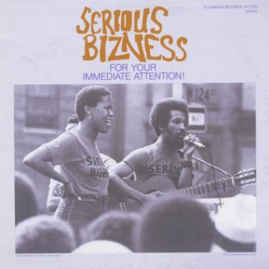 Album art, For Your Immediate Attention!, Serious Bizness, 2004 Smithsonian Folkways Recordings / 1982 Folkways Records
