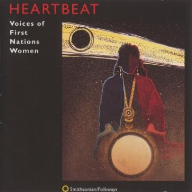 Album art, Heartbeat: Voices of First Nations Women, Various Artists, 1995 Smithsonian Folkways Recordings
