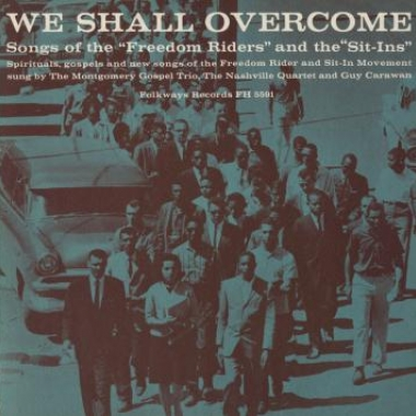 Album art, Various Artists, We Shall Overcome: Songs of the Freedom Riders and the Sit-Ins