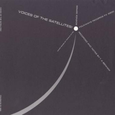 Voices of the Satellites, various artists, 2004 Smithsonian Folkways Recordings / 1958 Folkways Records