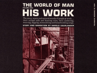The World of Man: His Work