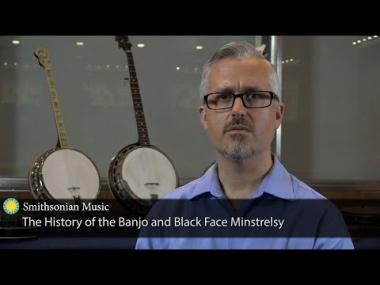 The History of the Banjo and Blackface Minstrelsy