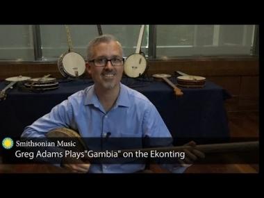 """Greg Adams plays """"Gambia"""" on the Ekonting"""