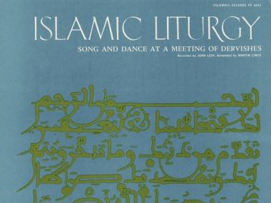 Islamic Liturgy: Koran - Call to Prayer, Odes, Litany, 1960, Smithsonian Folkways Recordings